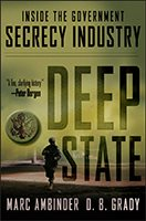Deep State: Inside the Government Secrecy Agency Book Cover