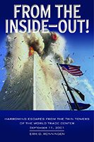 From the Inside Out: Harrowing Escapes from the Twin Towers of the World Trade Center, September 11, 2001 Book Cover