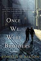 Once, We Were Brothers Book Cover